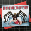 Do You Dare to Love Me? Card