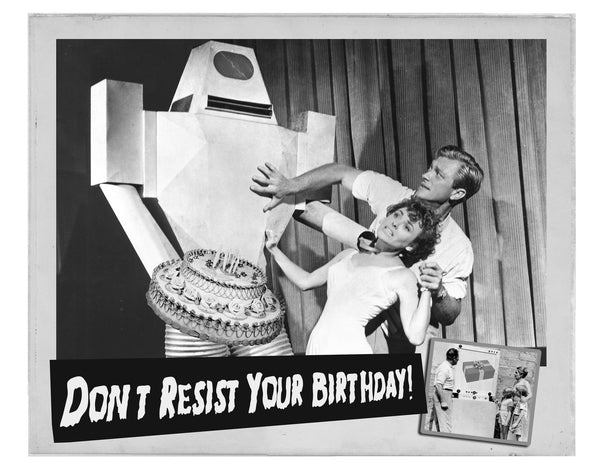 Don't Resist Your Birthday