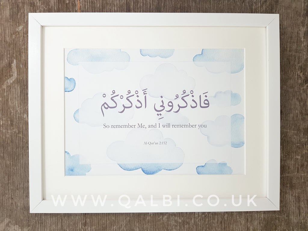 So remember Me and I Will remember you Islamic Arabic art print by Qalbi