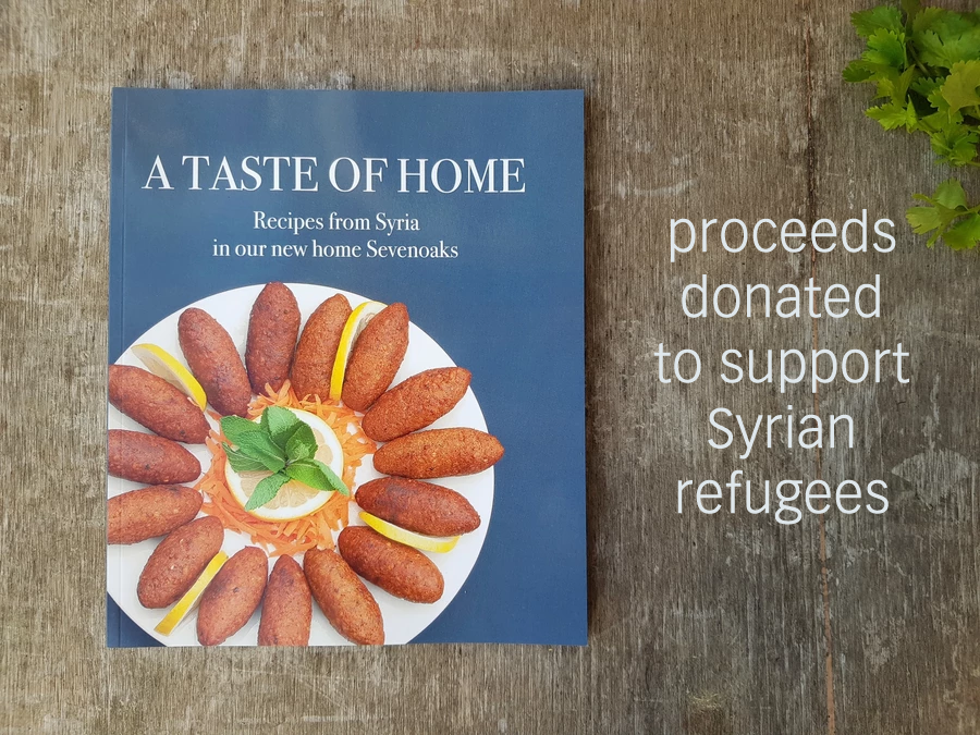 A Taste of Home Syrian Recipe Book supporting Sevenoaks Welcomes Refugees