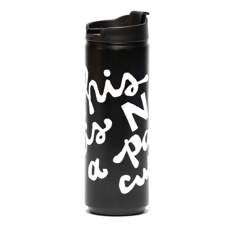 "16oz ""This Is Not A Paper Cup"" Vacuum Insulated Tumbler"