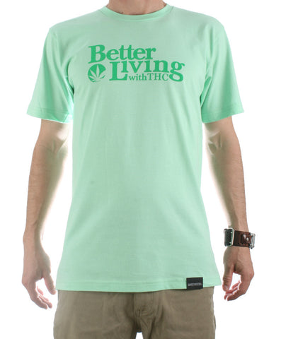 Better Living With THC Mens T-Shirt