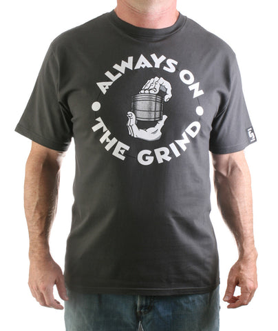 Always On The Grind T-shirt