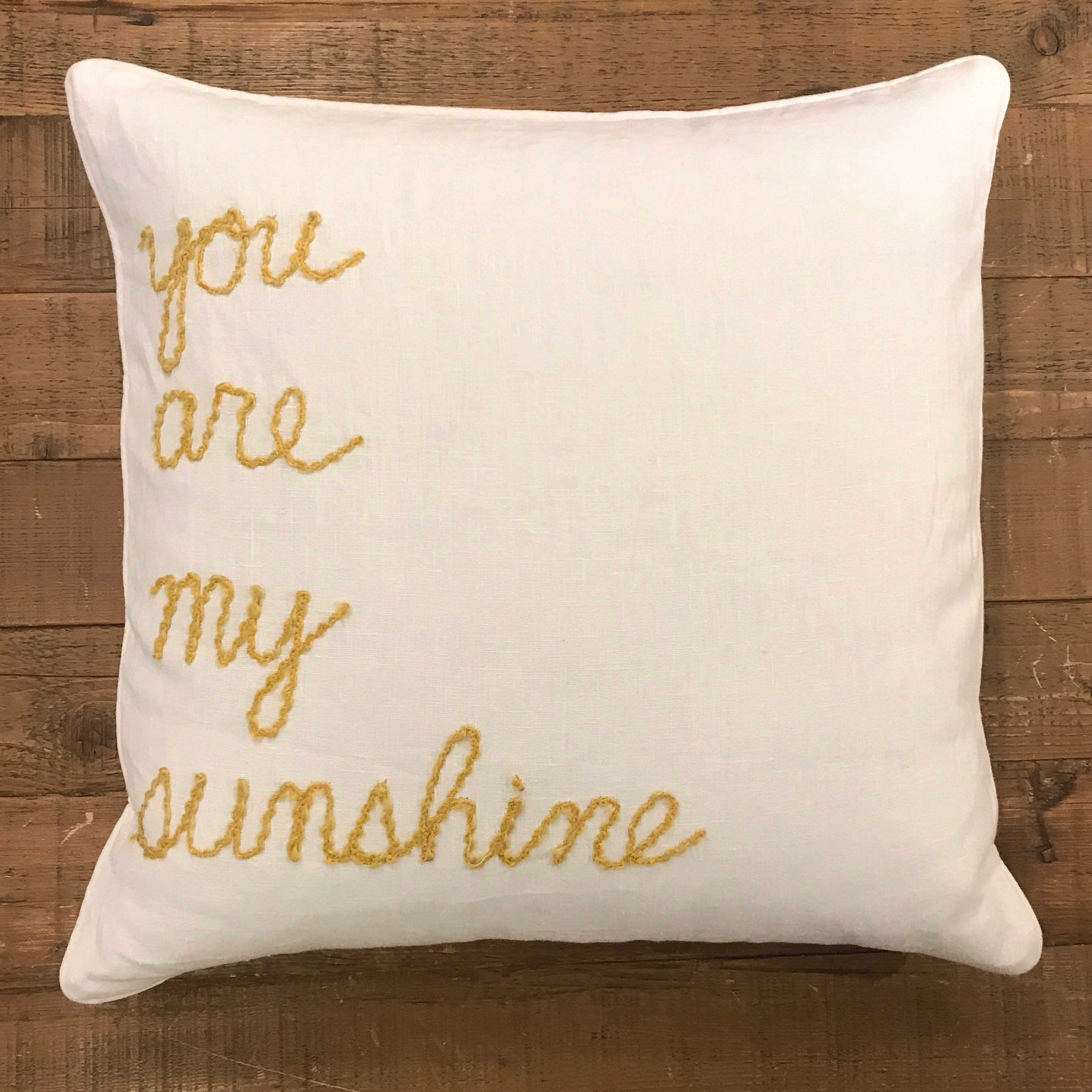 "Word Yarn Welt Pillow 22x22 - ""You are my Sunshine"""
