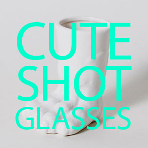 cute shot glasses