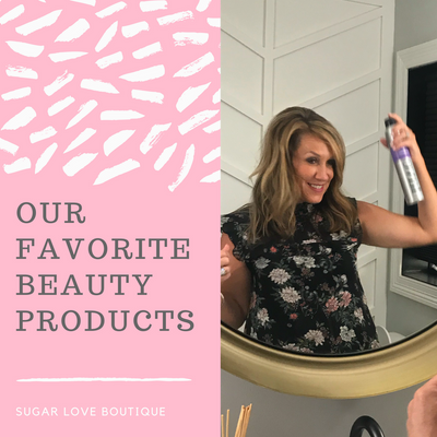 Our Favorite Beauty Products