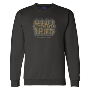 Mama Tried Stacked Logo 2019 Champion Crew Neck Sweatshirt