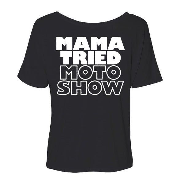 Mama Tried Women's Stacked Slouchy T-Shirt