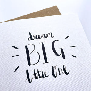 Greeting Card | Dream Big Little One