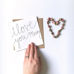 Mother's Day: I love you mum