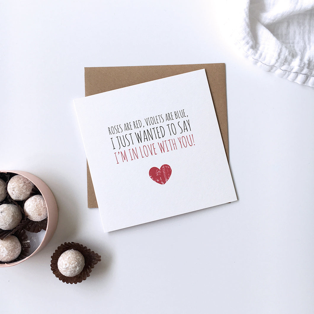 Valentine's card 'I'm in love with you'