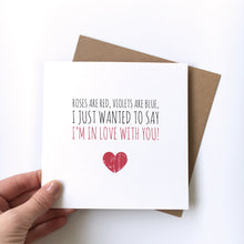Load image into Gallery viewer, Valentine's card 'I'm in love with you'