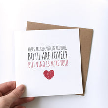 Load image into Gallery viewer, Valentine's card 'But vino is more you'