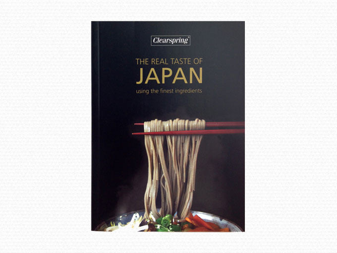The Real Taste of Japan - Clearspring Recipe Book