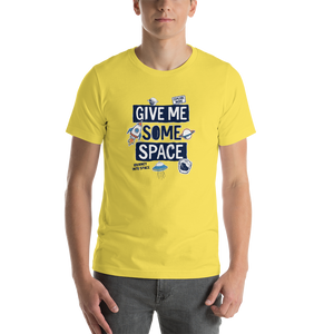 'Give Me Some Space' Short-Sleeve Unisex T-Shirt