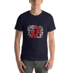 'Born To Be Wild'Short-Sleeve Unisex T-Shirt