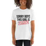 'Sorry Boys This Girl Is Taken' Short-Sleeve Unisex T-Shirt
