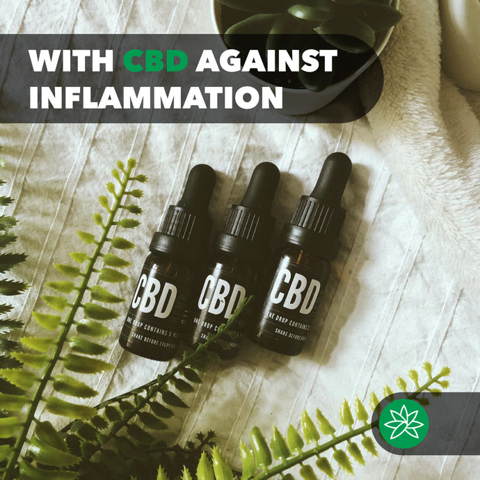 With CBD against Inflammation.
