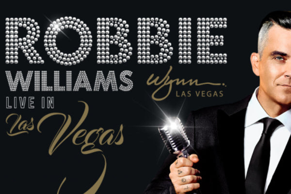 Robbie Williams at Wynn Las Vegas