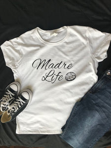 """Madre Life"" - Short sleeve shirt"