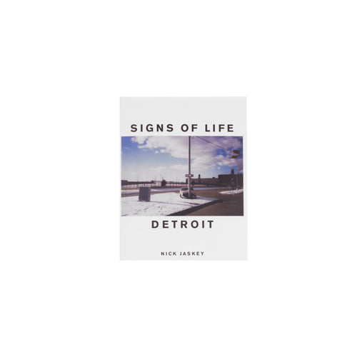 Signs of Life Detroit by Nick Jaskey