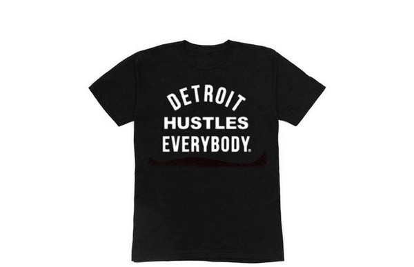 Detroit Hustles Everybody T-shirt