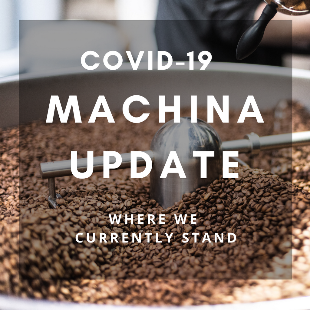 COVID-19: MACHINA BUSINESS OPERATIONS UPDATE 25/03/20