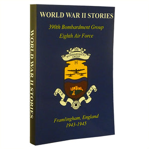 "cover of hardback book with the 390th Bomb Group emblem and title ""World War Two Stories"""