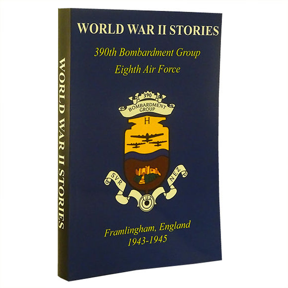 cover of hardback book with the 390th Bomb Group emblem and title