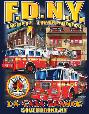 "FDNY Engine 82 TL 31 ""LA CASA Grande"" South Bronx Tee"