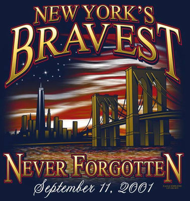 New York's Bravest 9-11 Never Forgotten  Tee - Only 3XL
