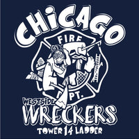 "Chicago Tower Ladder 14 ""Westside Wreckers"" Navy Tee"
