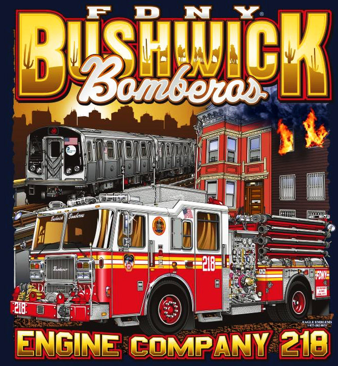 "FDNY Engine 218 ""Bushwick Bomberos"" Brooklyn Tee"