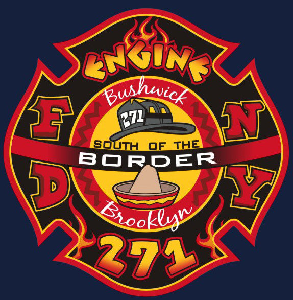 Fdny E 271 Batt 28 Quot South Of The Border Quot Bushwick