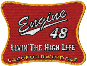 LA County Station 48 Livin' The High Life Fire Patch