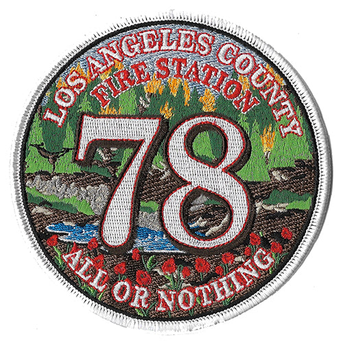 LA County Station 78 All or Nothing Fire Patch