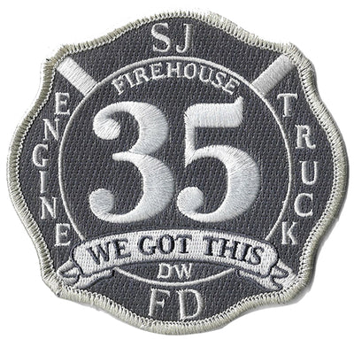 San Jose, CA Engine 35 Truck 35 We Got This Fire Patch