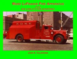 Ward LaFrance Fire Apparatus of the FDNY