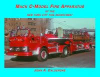 Mack C-Model Fire Apparatus of the FDNY