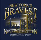 NEW YORK'S BRAVEST SEPT. 11, 2001 NEVER FORGOTTEN  Navy Tee