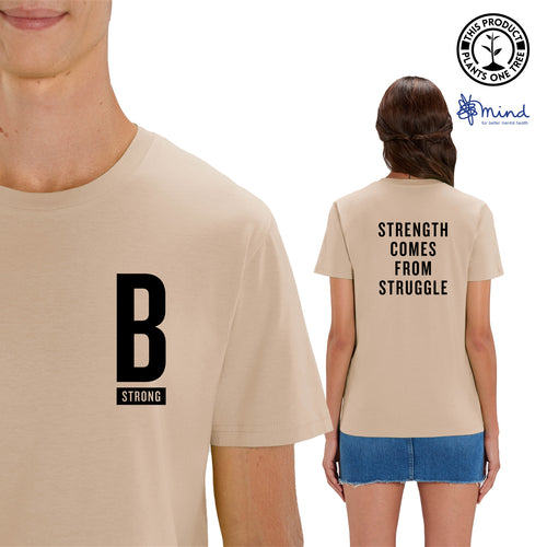 Unisex - Strength Comes from Struggle - Back Print Tee