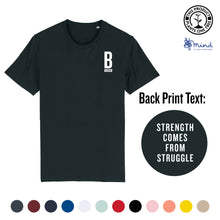 Load image into Gallery viewer, Unisex - Strength Comes from Struggle - Back Print Tee