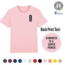 Load image into Gallery viewer, Unisex - Kindness is a Super Power- Back Print Tee