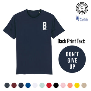 Unisex - Don't Give Up - Back Print Tee