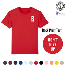 Load image into Gallery viewer, Unisex - Don't Give Up - Back Print Tee