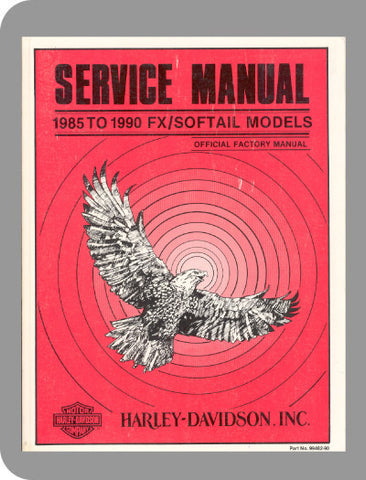 1985 to 1990 Harley-Davidson FX/Softail Full Service Manual