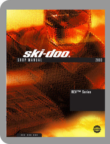 2003 Ski-Doo All 2003 Full Service Manual