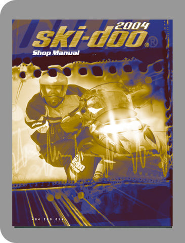 2004 Ski-Doo All 2004 Full Service Manual