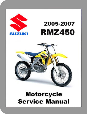 2005 to 2007 Suzuki RMZ 450 Full Service Manual