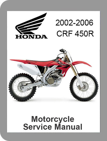 2002 to 2006 Honda CRF 450R Full Service Manual